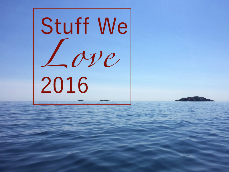 Stuff We Love 2016
